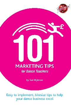101 Marketing Tips for Dance Teachers