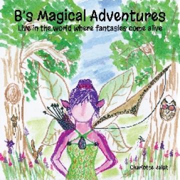 B's Magical Adventures