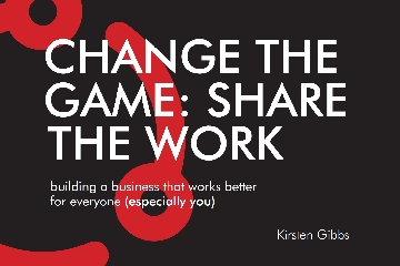 Change the game: Share the work
