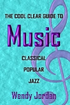 The Cool Clear Guide to Music