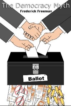 The Democracy Myth