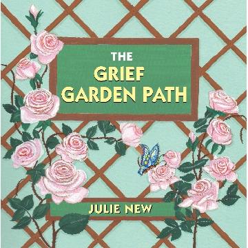 The Grief Garden Path