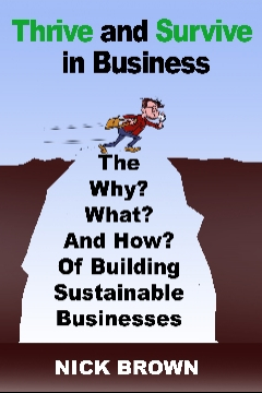 Thrive and Survive in Business