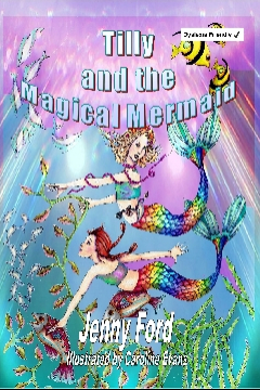 Tilly and the Magical Mermaid