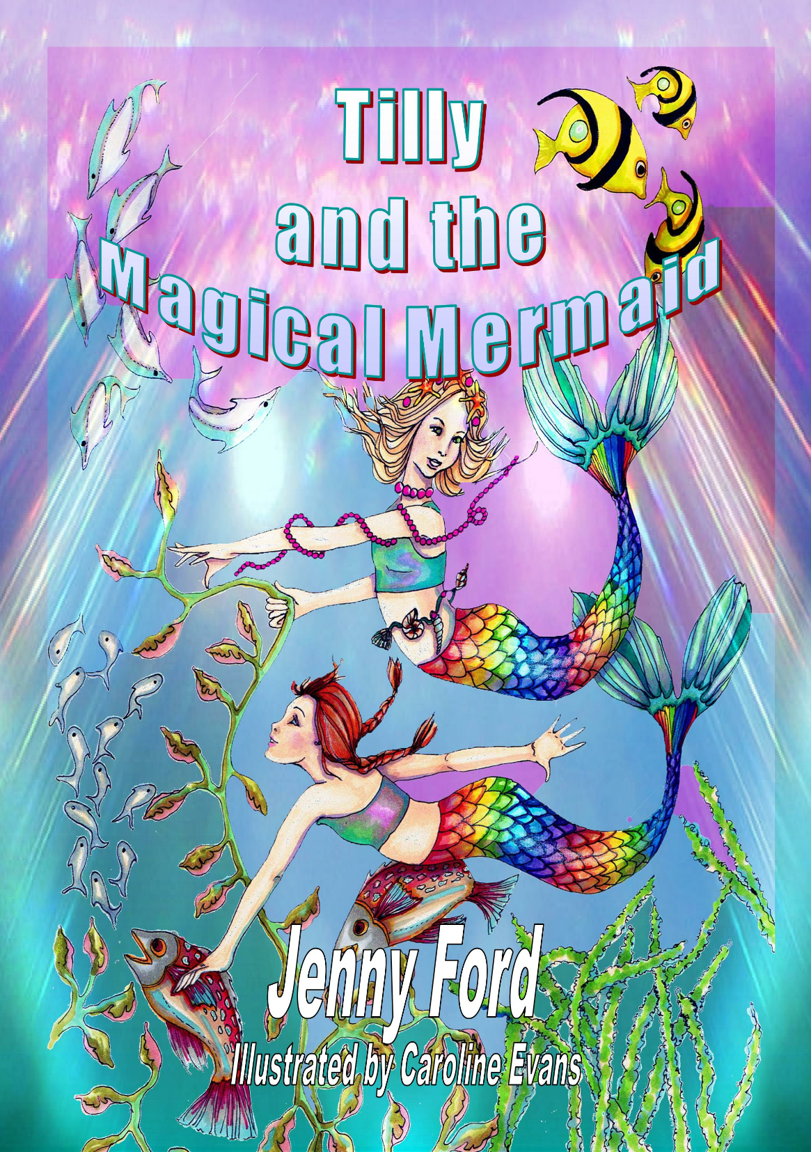 Tilly and the Magical Mermaid (BUNDLE - paperback and ebook)